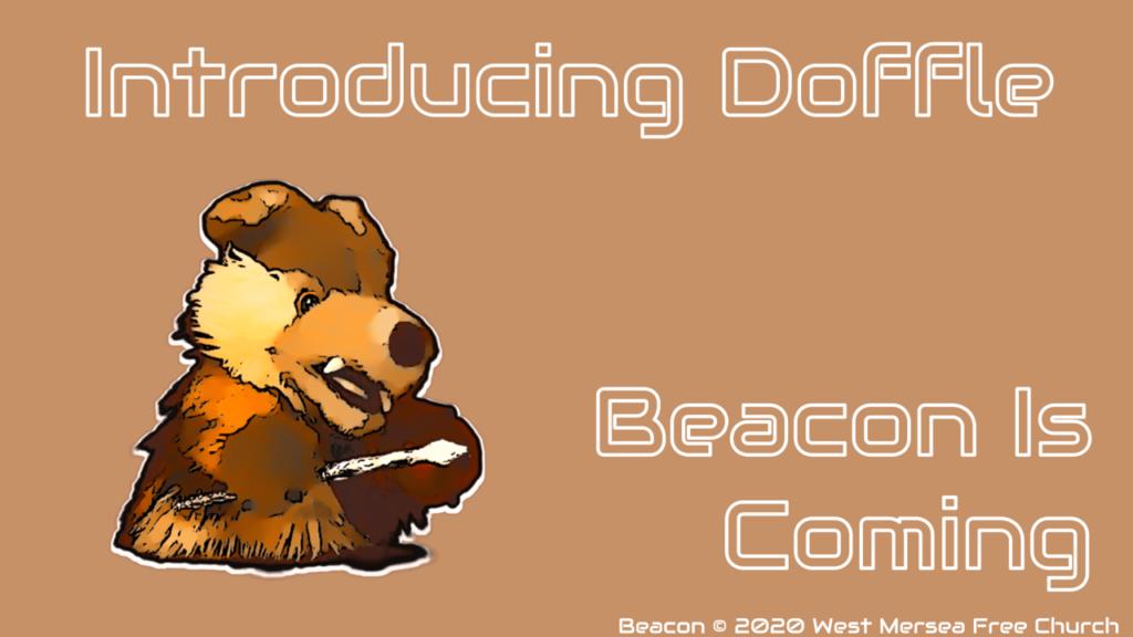 Introducing Doffle, the bear