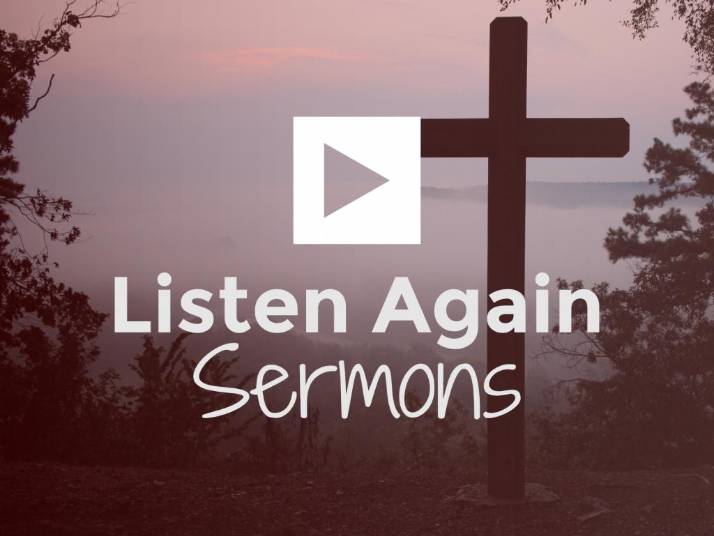 Listen-Again-Sermons-00